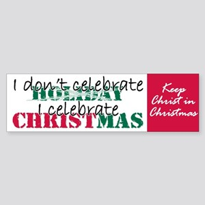 I celebrate Christmas Bumper Sticker