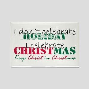 I celebrate Christmas Rectangle Magnet