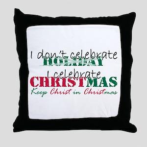 I celebrate Christmas Throw Pillow