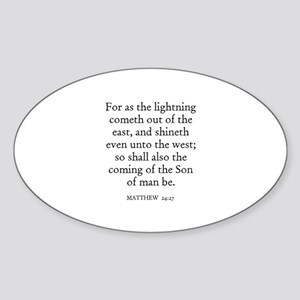 MATTHEW 24:27 Oval Sticker