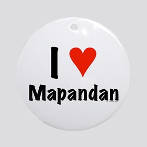 I love Mapandan Ornament (Round)