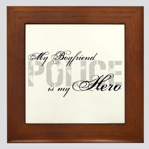 My Boyfriend is My Hero - POLICE Framed Tile