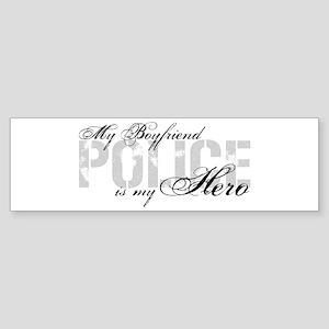 My Boyfriend is My Hero - POLICE Bumper Sticker