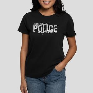 My Brother is My Hero - POLICE Women's Dark T-Shir