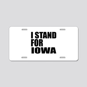 I Stand For Iowa Aluminum License Plate
