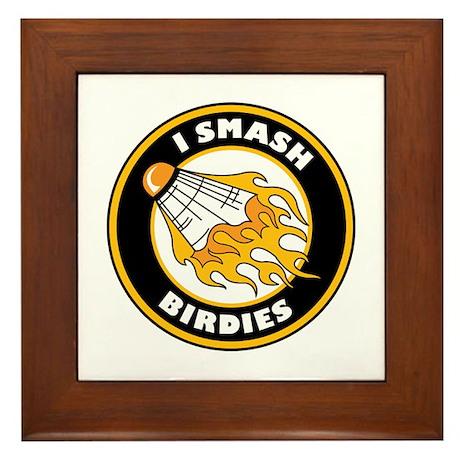 """""""I Smash Birdies"""" Framed Tile"""