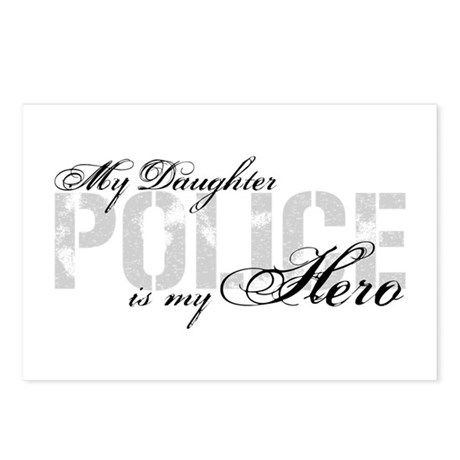 My Daughter Is My Hero Police Postcards Package By Poorrichards