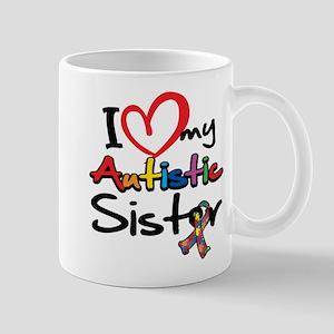 I Love My Autistic Sister Mug