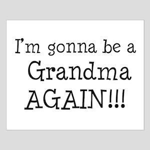 Gonna Be Grandma Again Small Poster