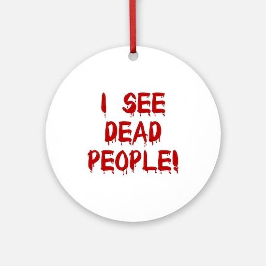 I See Dead People! Keepsake (Round)