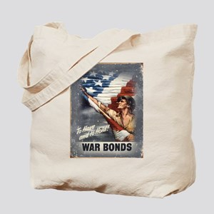 To Have & To Hold Buy War Bon Tote Bag