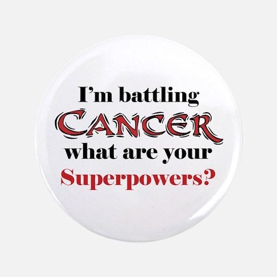"""I'm battling Cancer 3.5"""" Button"""