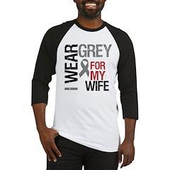 I Wear Grey (Wife) Baseball Jersey