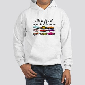 Important Choices Classic Hooded Sweatshirt