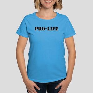 Pro-life Women's Dark T-Shirt