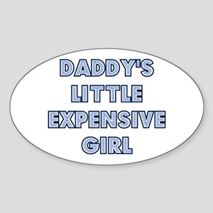 Daddy's Little Expensive Girl Oval Sticker