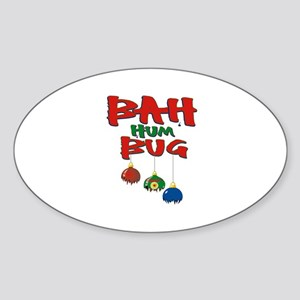 Bah Humbug Broken Christmas Ornaments Sticker (Ova