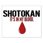 In My Blood (Shotokan) Small Poster