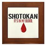 In My Blood (Shotokan) Framed Tile