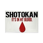 In My Blood (Shotokan) Rectangle Magnet (10 pack)