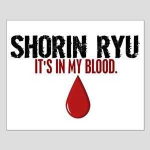 In My Blood (Shorin Ryu) Small Poster