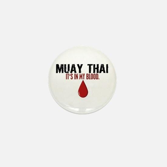 In My Blood (Muay Thai) Mini Button