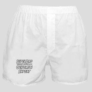"""""""SuperDad..Genomics Expert"""" Boxer Shorts"""