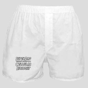 """""""SuperDad Cellular Biologist"""" Boxer Shorts"""