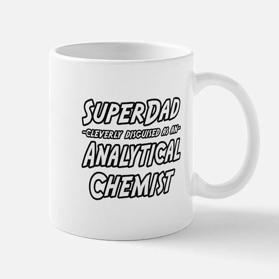 """SuperDad Analytical Chemist"" Mug"
