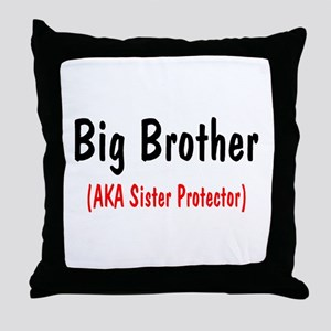 Big Brother (AKA Sister Protector) Throw Pillow