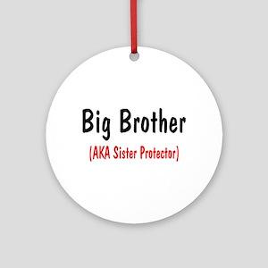 Big Brother (AKA Sister Protector) Ornament (Round