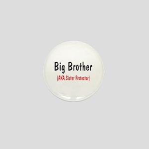 Big Brother (AKA Sister Protector) Mini Button