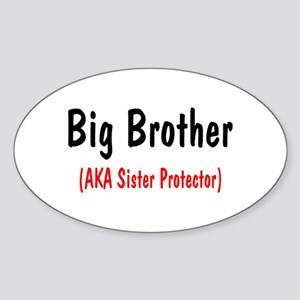 Big Brother (AKA Sister Protector) Oval Sticker