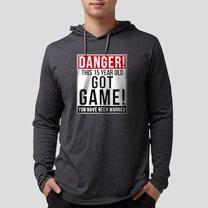 Danger This 15 Year Old Got Ga Long Sleeve T-Shirt