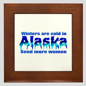 Alaska is cold send women Framed Tile