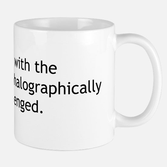 I work with... Mug