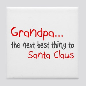 Grandpa, The Next Best Thing To Santa Claus Tile C