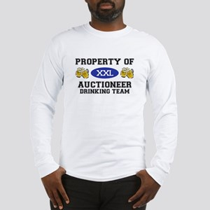 Property of Auctioneer Drinking Team Long Sleeve T