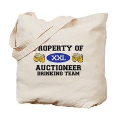 Property of Auctioneer Drinking Team Tote Bag