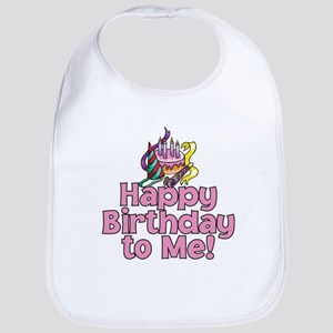 HAPPY BIRTHDAY TO ME! Bib