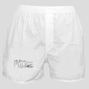 My Grandpa is My Hero - POLICE Boxer Shorts