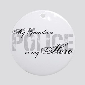 My Grandson is My Hero - POLICE Ornament (Round)