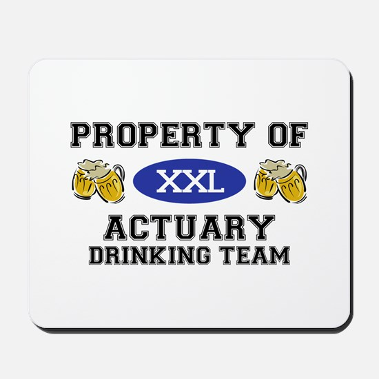 Property of Actuary Drinking Team Mousepad