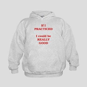 If I practiced . . . Kids Hoodie