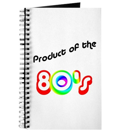 Product of the 80's Journal