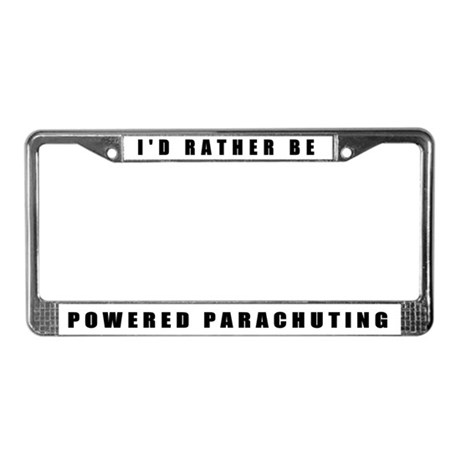 """""""I'd Rather Be Powered Parachuting"""""""