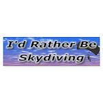I'd Rather Be Skydiving Bumper Sticker