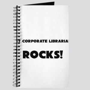 MY Corporate Librarian ROCKS! Journal