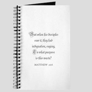 MATTHEW 26:8 Journal