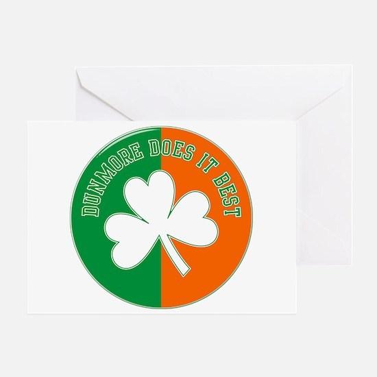 Dunmore Does Irish Best Greeting Card